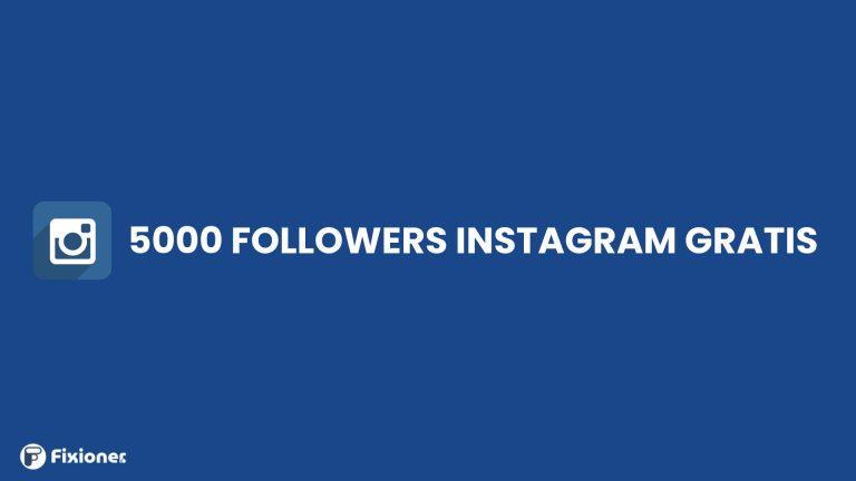5000 Followers Instagram Gratis