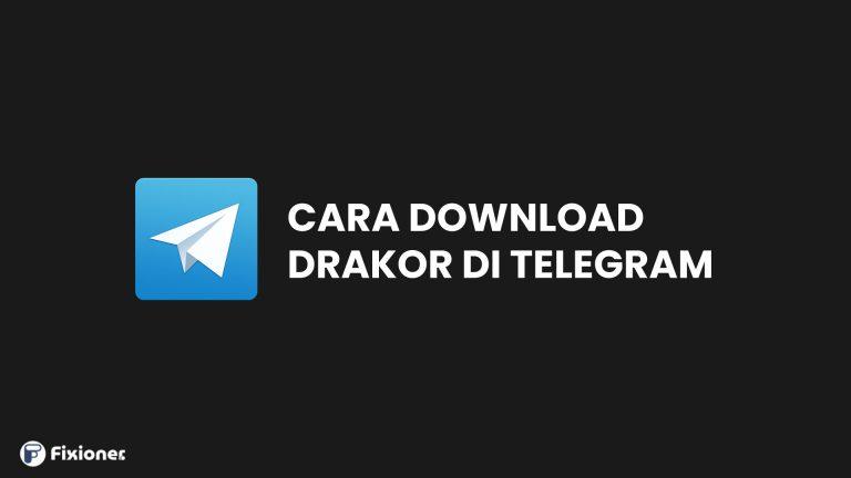 Cara Download Drakor di Telegram