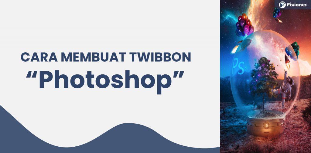cara membuat twibbon di photoshop