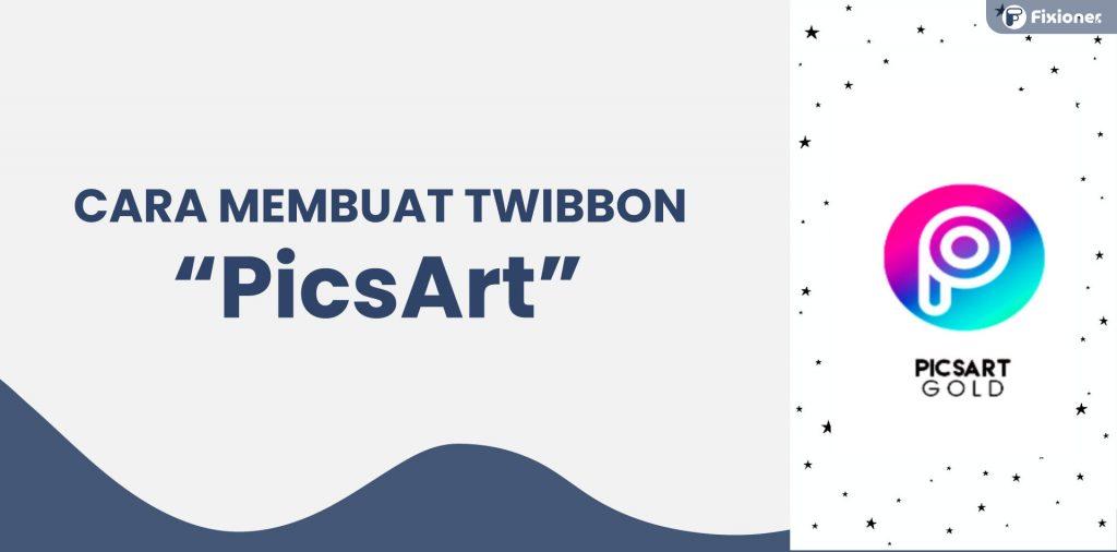 cara membuat twibbon di picsart