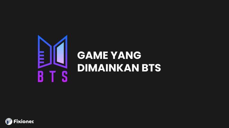 Game yang dimainkan BTS