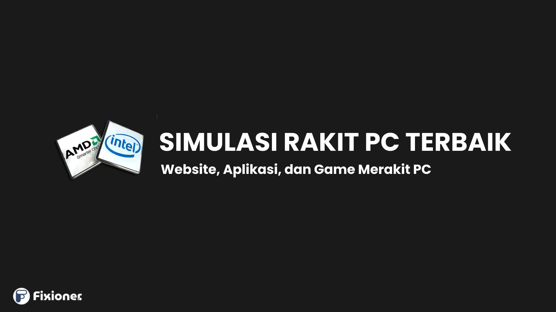 Simulasi Rakit PC Terbaik