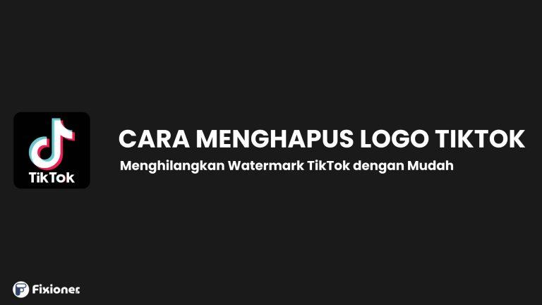 cara menghilangkan logo tiktok