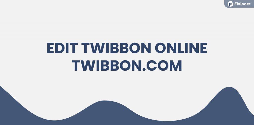 edit twibbon online