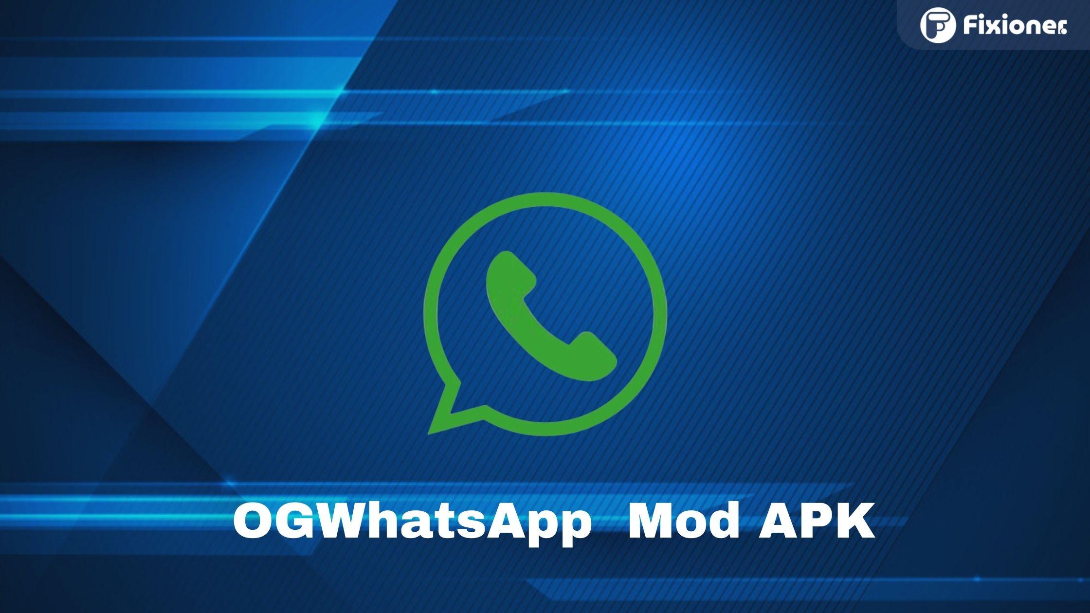 Download OG WhatsApp Mod Terbaru dan Fitur Terlengkap 2021