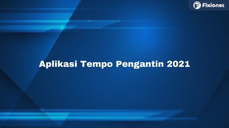 Aplikasi Edit Video Tempo Pengantin Terbaru 2021, Gratis !